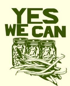 Canning is sexy. #canning #farm-to-table