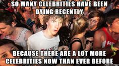 The celebrity to common folk ratio has increased in the last 10 years.