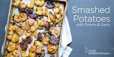 Smashed Potatoes with onions & garlic | Diane Sanfilippo #paleo #practicalpaleo #21DSD