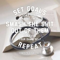 Set goals and smash the shit out of them! #premed #motivation #inspiration