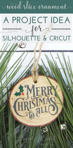 """Create a gorgeous, inexpensive and FAST wood slice Christmas ornament today with this Cricut/Silhouette Project idea from Board & Batten. With pre-made wood slices, a little bit of vinyl and a gorgeous """"Merry Christmas to all"""" design from B&B, you'll have Merry Christmas To All, Christmas Tree Themes, Christmas Wood, Diy Christmas Ornaments, How To Make Ornaments, Christmas Projects, Ornaments Ideas, Christmas Signs, Cricut Christmas Ideas"""