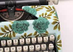 Fabric covered typewritter. Beautiful way to give your old machine a facelift.