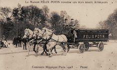 La maison Félix Potin posséde les plus beaux attelages... Comme celui-ci, primé au Concours Hippique de Paris, en 1923.