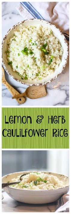 Lemon And Herb Cauliflower Rice. This paleo, whole30 side dish goes with everything! And it's really easy to make!