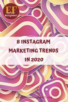 8 Instagram marketing trends in 2020 | EF Office Management Ecommerce, Office Management, Marketing, Trends, Calendar, E Commerce, Beauty Trends