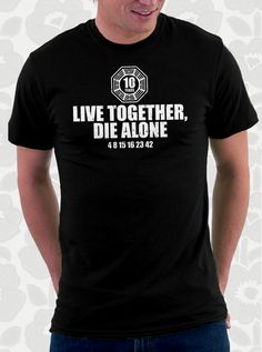 LOST Live Together Die Alone T Shirt