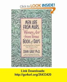 Men Are from Mars, Women Are from Venus Book of Days 365 Inspirations to Enrich Your Relationships John Gray , ISBN-10: 0060192771  ,  , ASIN: B000BTH4O0 , tutorials , pdf , ebook , torrent , downloads , rapidshare , filesonic , hotfile , megaupload , fileserve