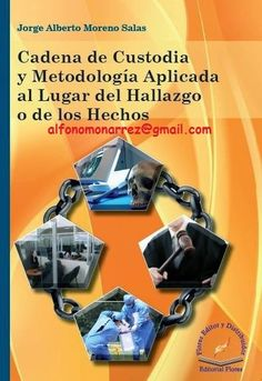 LIBROS DVDS CD-ROMS ENCICLOPEDIAS EDUCACIÓN EN PREESCOLAR. PRIMARIA. SECUNDARIA Y MÁS: CADENA DE CUSTODIA Y METODOLOGÍA APLICADA AL LUGAR...