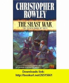 The Shasht War The Second Book of Arna (Arna (NAL)) (9780451458179) Christopher Rowley , ISBN-10: 0451458176  , ISBN-13: 978-0451458179 ,  , tutorials , pdf , ebook , torrent , downloads , rapidshare , filesonic , hotfile , megaupload , fileserve