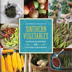 "Ever had to say ""Eat your #vegetables…"" one too many times to your kids? No longer! Nathalie Dupree and Cynthia Graubart, the authors of the James Beard Award-winning ""Mastering the Art of #Southern #Cooking"" have brought their expertise to a vegetable #cookbook that's sure to please even the pickiest eaters, with ""Mastering the Art of Southern Vegetables."" http://www.organicauthority.com/oh-this-just-a-bunch-of-small-scale-farmers-about-to-save-the-human-race-video/"