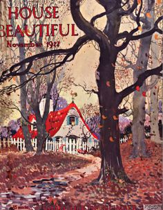 House Garden Illustration Vintage Magazines 27 Ideas For 2019 Art Vintage, Vintage Images, Vintage Prints, Vintage Posters, Vintage Houses, Storybook Cottage, Cottage Art, Journal Vintage, Magazin Covers