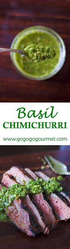 Basil Chimichurri- a great way to use up summer's basil bounty. Go Go Go Gourmet Basil Recipes, Herb Recipes, Gourmet Recipes, Cooking Recipes, Healthy Recipes, Dip Recipes, Cooking Tips, Chimichurri, Steak Sauce Recipes