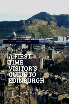 A First Time Visitor's Guide to Edinburgh - Travels in Caledonia Edinburgh City Centre, Edinburgh Festival, Edinburgh Travel, Edinburgh Castle, Scott Monument, Museum Of Childhood, Rose Street, Tour Guide, The Locals