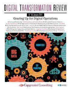 DIGITAL TRANSFORMATION REVIEUW  Nr. 5 January 2014  Capgemini Consulting @Capgemini Consulting