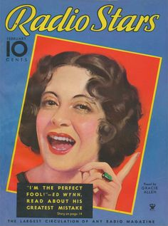 Art from: Radio Stars Gracie Allen.m the perfect fool!--Ed Wynn. Artist: Source: Al Girard Restoration by: Al Girard Star Magazine, Movie Magazine, Magazine Art, Magazine Covers, Ed Wynn, Vintage Movies, Retro Vintage, Create Image, Tv Guide