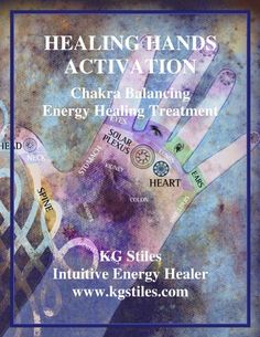 Healing Hands Activation - Chakra Balancing Energy Healing Treatment (Advanced Chakra Guidebook - Healing Your Rainbow Bri...