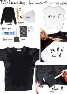 Adorable DIY sweater with lace! Love this blog, she comes up with awesome ideas.
