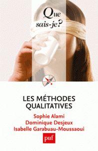 Sophie Alami et Dominique Desjeux - Les méthodes qualitatives. - Agrandir l'image