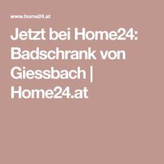 Jetzt bei Home24: Badschrank von Giessbach | Home24.at