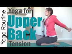 Yoga for Upper Back Tension - YouTube
