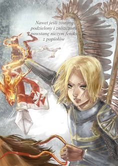 "Poland! by Fhyen.deviantart.com on @deviantART - The Polish text translates as ""Even if I'm partitioned and destroyed, I will rise like a phoenix from the ashes."" Again, I think this is PERFECT for Feliks; he is one of the few characters in my head-canon to have true immortality - the others might die at some point, but he never will."