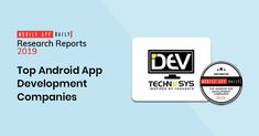 MobileAppDaily Acknowledges Dev Technosys As A Top Android App Development Company Best Android, Android Apps, Top Apps, App Development Companies, Mobile App, Insight, Detail, Blog, Mobile Applications