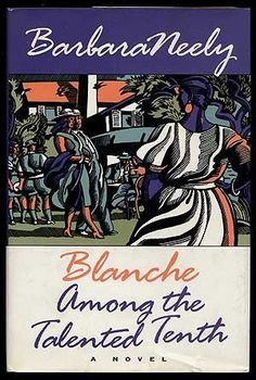 Blanche Among the Talented Tenth by Barbara Neely,