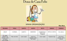 Dona de Casa Feliz: ORGANIZANDO: Cronograma de Limpeza e Regras da Casa