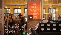 "The story of ""Keep Calm and Carry On.""  Video."