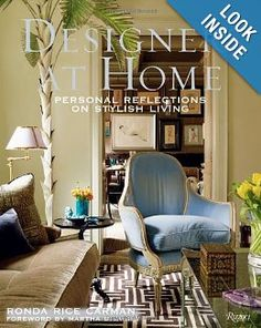 Designers at Home: Personal Reflections on Stylish Living: Ronda Rice Carman, Martha Stewart: 9780847840090: Amazon.com: Books