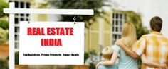 Real Estate India - Exclusive deals on Latest Real Estate Projects from Prime Developers across India http://realestate-india.in