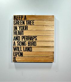 Keep A Green Tree in Your Heart - Wooden Canvas Wall Art