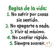 Reglas de la vida...