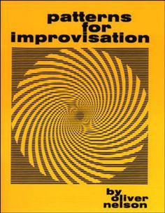 Patterns For Improvisation by Oliver Nelson https://www.amazon.com/dp/1562240978/ref=cm_sw_r_pi_dp_x_T3PKybZG2CQXD