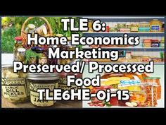 TLE 6 H.E. - Marketing Preserved or Processed Food (TLE6HE-0j-15) Economics Lessons, Home Economics, Tv Cabinet Design, Borders Free, Powerpoint Format, Synonyms And Antonyms, Households, Preserving Food, Preserves