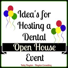 "Are you considering hosting an open house event for your dental office? Here are some idea's to help make your open house a huge success!  Event Theme: Luau Winter Wonderland Hearts - We ""Heart"" ou..."