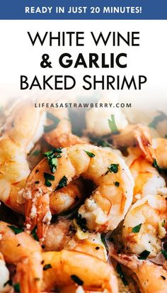 This simple white wine garlic baked shrimp is perfect for weeknight meals! Tasty shrimp or prawns in an easy white wine sauce that's great over pasta, toast, rice, or vegetables! Garlic Baked Shrimp, Baked Shrimp Recipes, Seafood Recipes, Gourmet Recipes, Cooking Recipes, Garlic Sauce, Healthy Recipes, Free Recipes, Orange Recipes