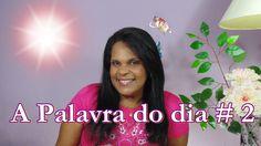 Carla Santana ♥♥ A palavra do dia# 2