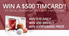 The All Canadian Hat-Trick, With 3 ways to Win!  I just entered to win a $10, $50 or $500 TIMCARD! Enter every day until March 31, 2017 for more chances to win! http://498898.access.winatimcard.com