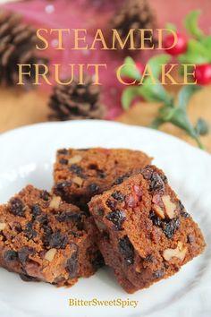 BitterSweetSpicy: Steamed Fruit Cake (Kek Kukus)