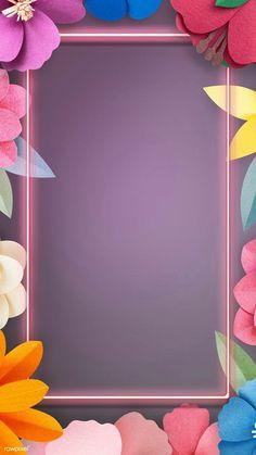 Flower Background Wallpaper, Framed Wallpaper, Neon Wallpaper, Cute Wallpaper Backgrounds, Flower Backgrounds, Colorful Wallpaper, Background Patterns, Fond Design, Instagram Frame Template