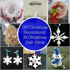 DIY Christmas Decorations: 38 Christmas Craft Ideas