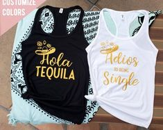 Hola Tequila, Adios to being single bachelorette party tanks, bachelorette party shirts, bridal shirts, bridesmaid shirts,beach bachelorette