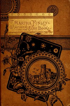 Martha Finley (1828-1909) wrote a series of Elsie Dinsmore children's books.