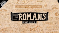 Sketchbook Series: Letter to the Romans - Ch. 5-16