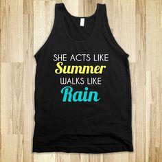 she acts like summer walks like rain - glamfoxx.com - Skreened T-shirts, Organic Shirts, Hoodies, Kids Tees, Baby One-Pieces and Tote Bags Custom T-Shirts, Organic Shirts, Hoodies, Novelty Gifts, Kids Apparel, Baby One-Pieces | Skreened - Ethical Custom Apparel