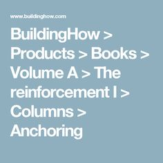 BuildingHow > Products > Books > Volume A > The reinforcement I > Columns > Anchoring
