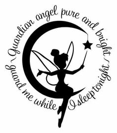 Guardian angel pure and bright guard me while I sleep tonight Tinkerbell wall vinyl decal Tinkerbell And Friends, Tinkerbell Fairies, Disney Fairies, Peter Pan Dibujo, Machine Silhouette Portrait, Stencils, Disney Fantasy, Arte Disney, Disney Quotes