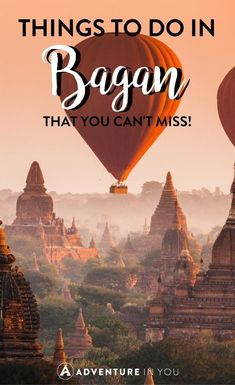 Things to do in Bagan | Looking for things to do in Bagan? Check out this complete guide featuring all the best temples and pagodas, how to travel around, and which places are worth seeing. #bagan #myanmar Myanmar Travel | Myanmar tips |Bagan