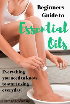 Essential Oils for Beginners. Click to learn more about how to use essential oils aromatically, internally and topically. All you need to know to start using in your home today - Grunge Grows Up